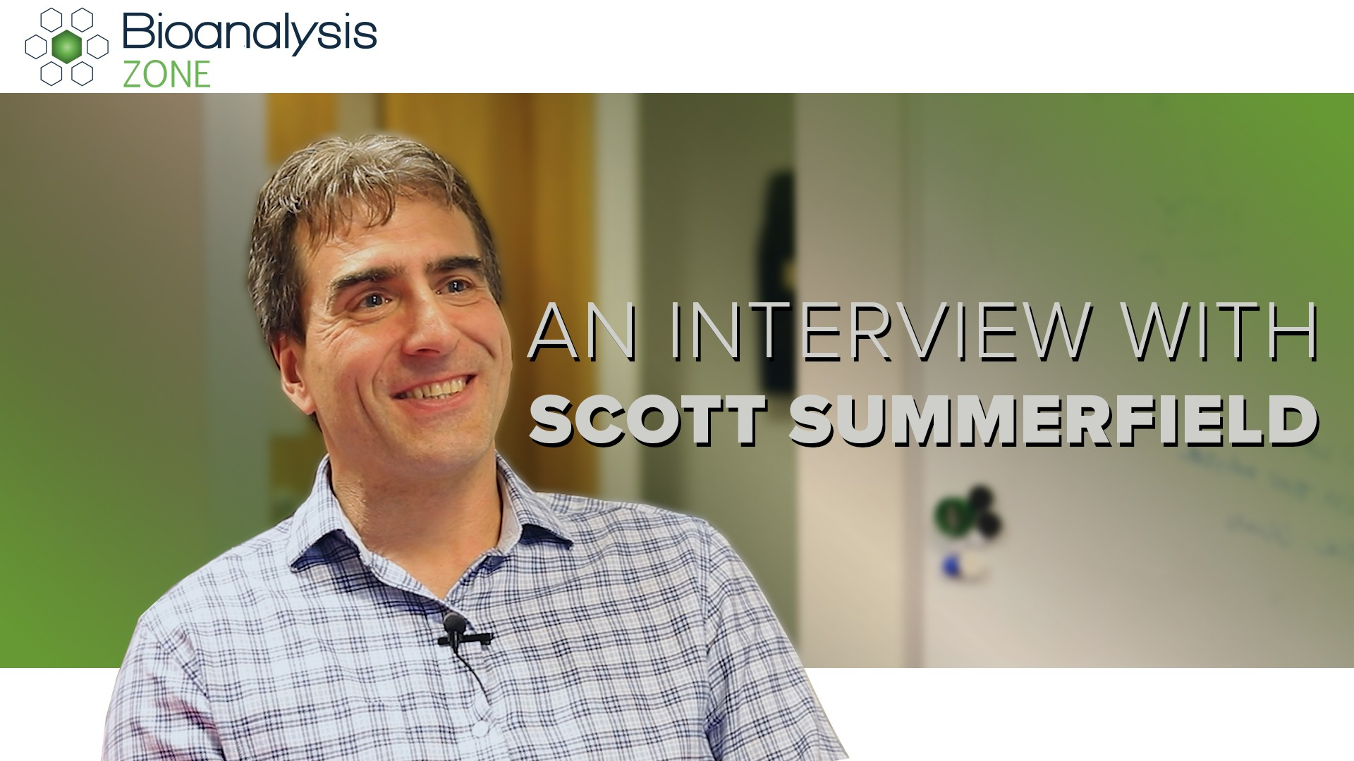an interview with scott thumbnail | bioanalysis zone
