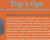 Top 5 tips to set-up and run any flow cytometry assay