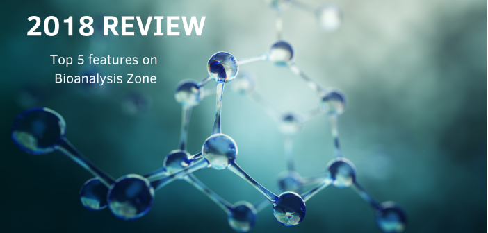 2018 review – top 5 features on Bioanalysis Zone