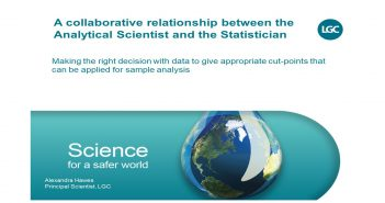 BZ - LGC A collaborative relationship between the Analytical Scientist and the Statistician.pptx - AutoRecovered
