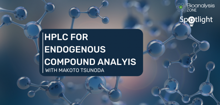 The power of HPLC for endogenous compound analysis – an interview with Makoto Tsunoda