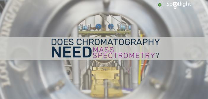 chromatography need mass spectrometry-feature-image